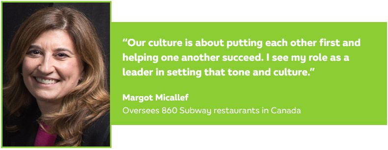 Subway culture quote from Margot Micallef, Subway Business Development Agent